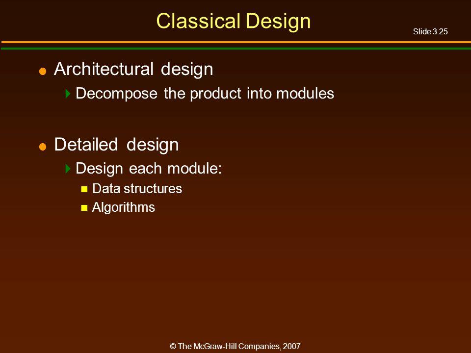 Classical Design Architectural design Detailed design