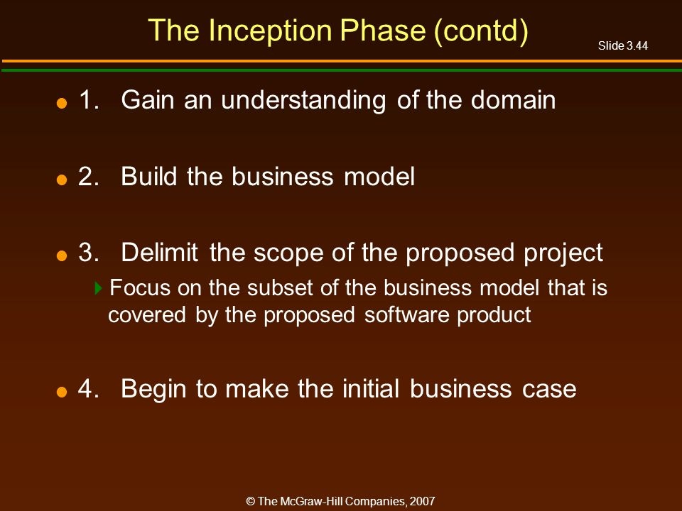The Inception Phase (contd)