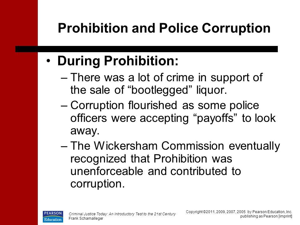 Prohibition and Police Corruption