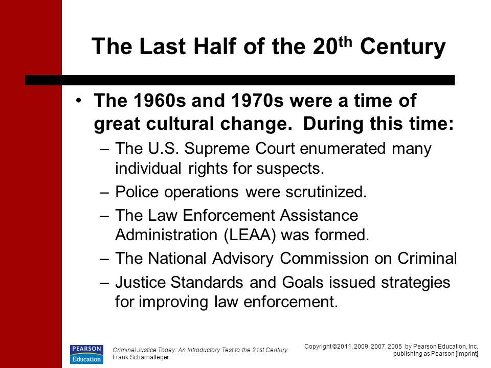 The Last Half of the 20th Century