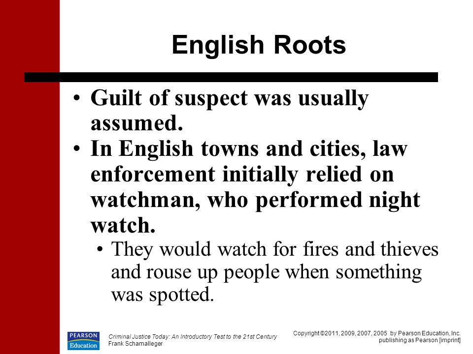 English Roots Guilt of suspect was usually assumed.
