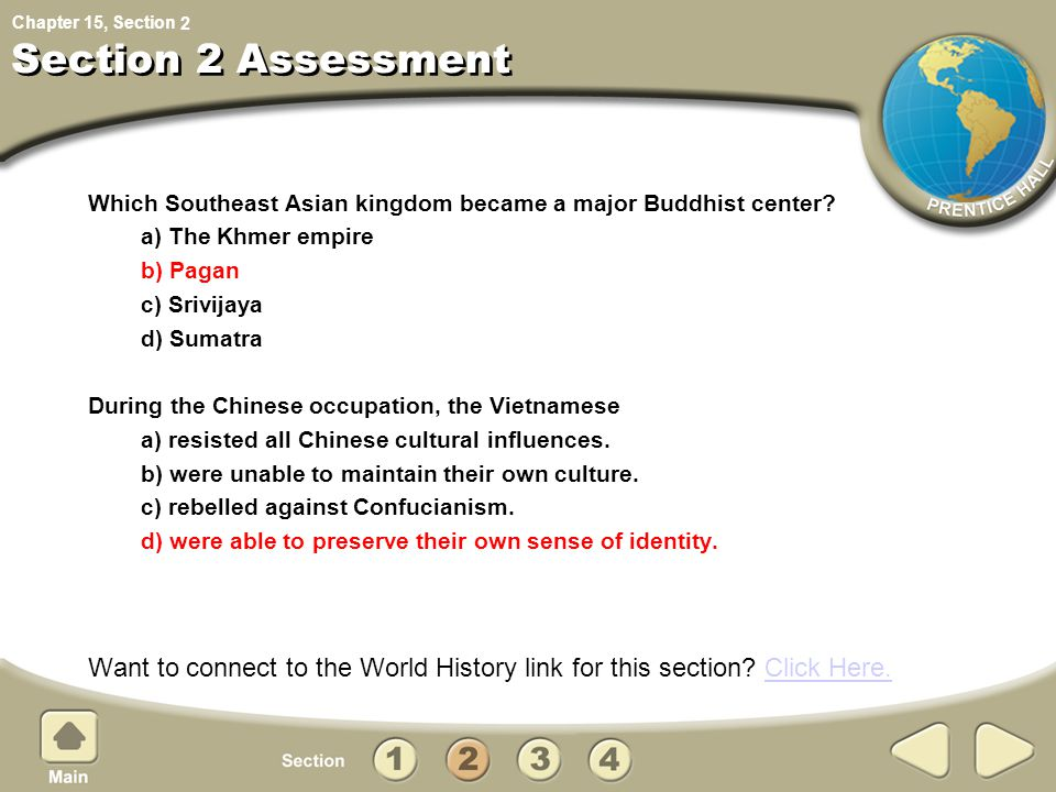 2 Section 2 Assessment. Which Southeast Asian kingdom became a major Buddhist center a) The Khmer empire.