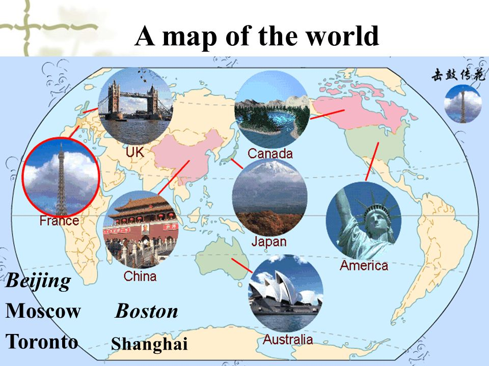 A map of the world Beijing Moscow Boston Toronto Shanghai