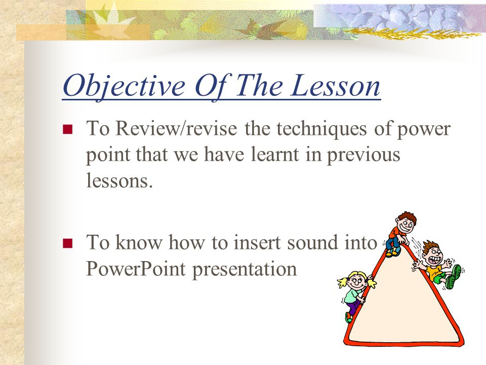 Objective Of The Lesson