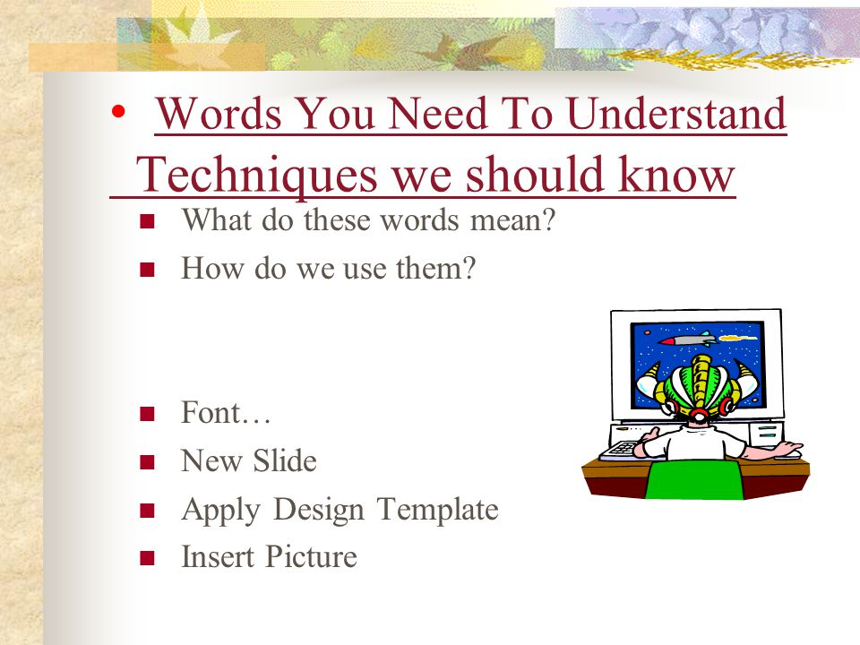 Words You Need To Understand Techniques we should know