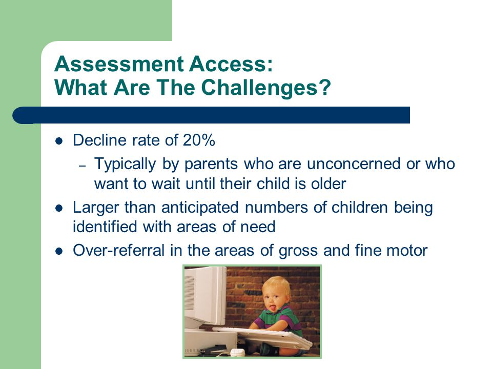 Assessment Access: What Are The Challenges