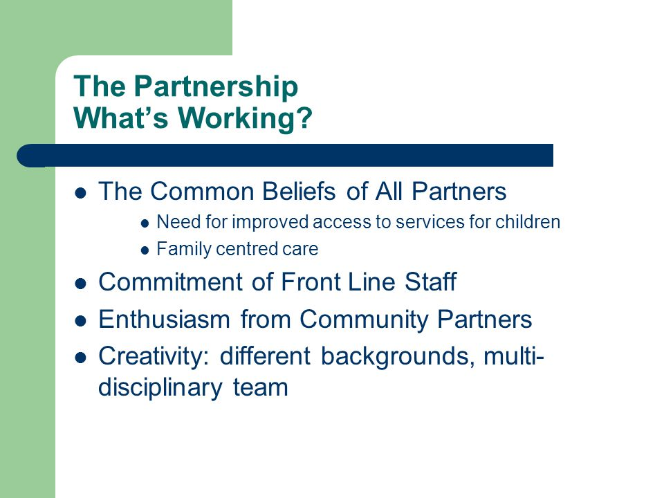 The Partnership What's Working