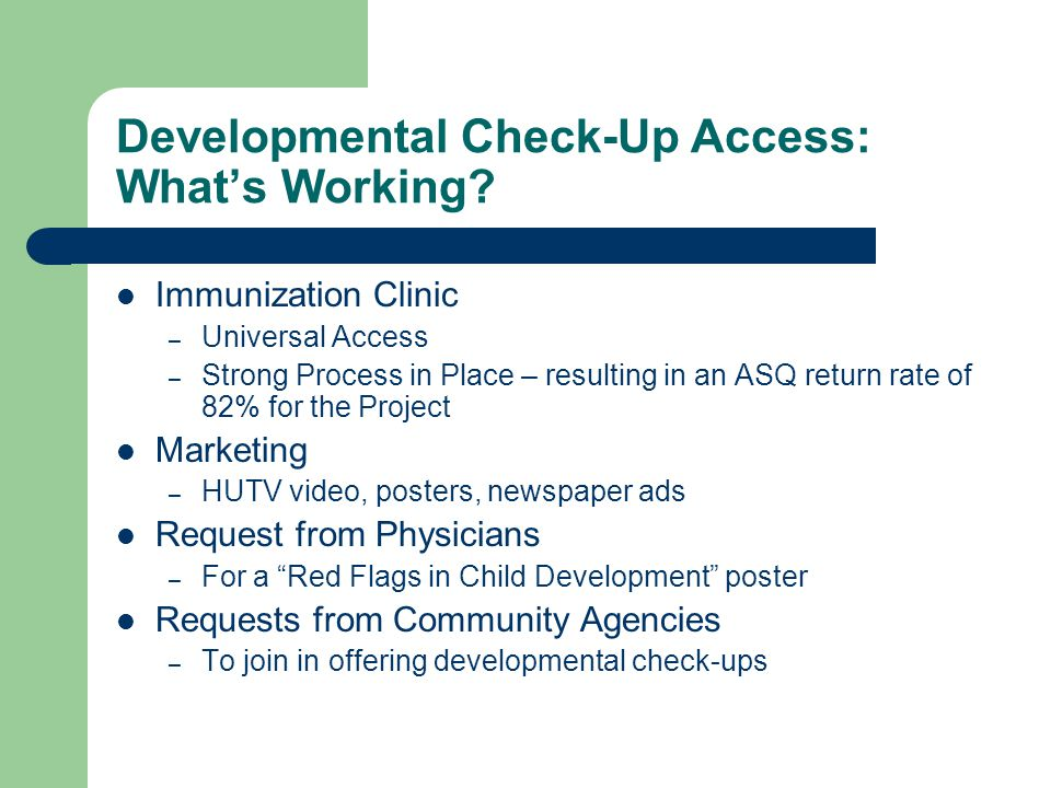 Developmental Check-Up Access: What's Working