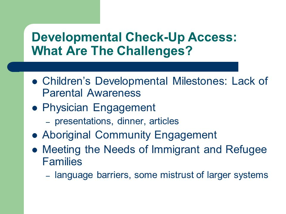 Developmental Check-Up Access: What Are The Challenges