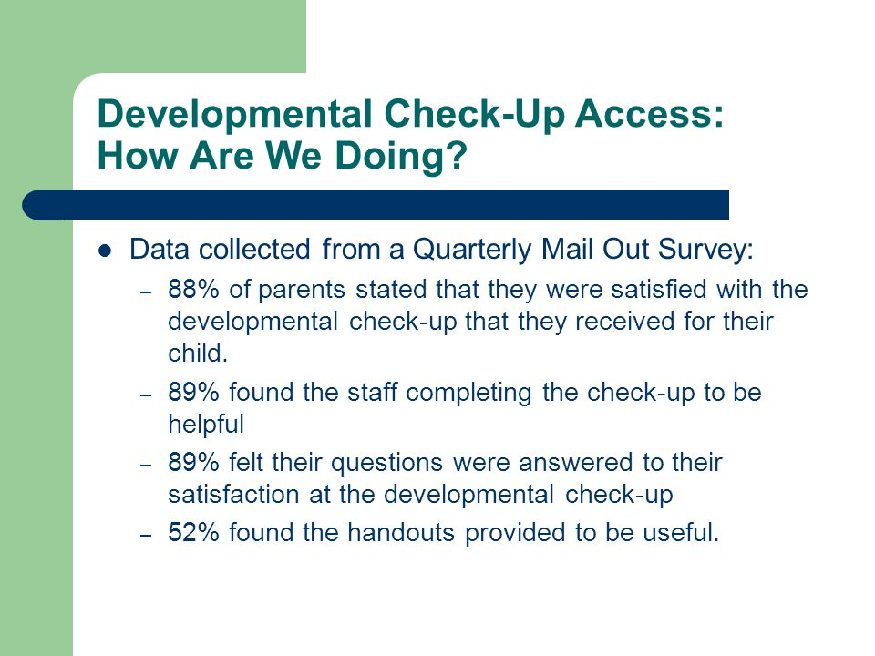 Developmental Check-Up Access: How Are We Doing