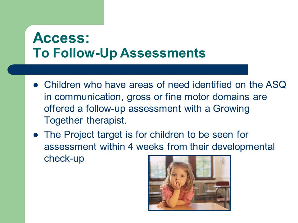 Access: To Follow-Up Assessments