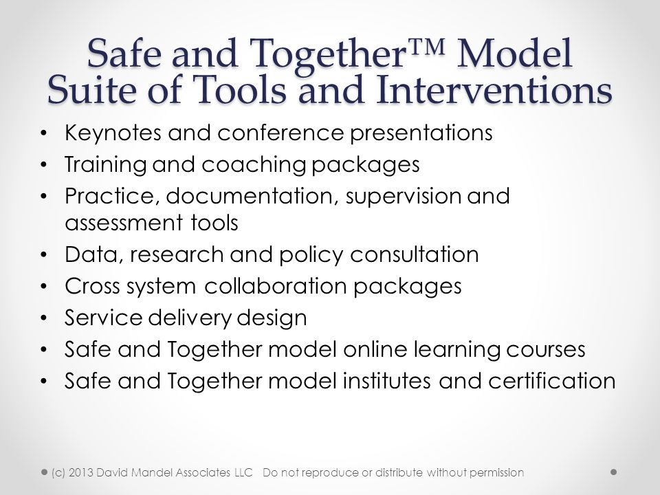 Safe and Together™ Model Suite of Tools and Interventions