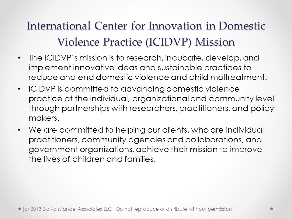 International Center for Innovation in Domestic Violence Practice (ICIDVP) Mission