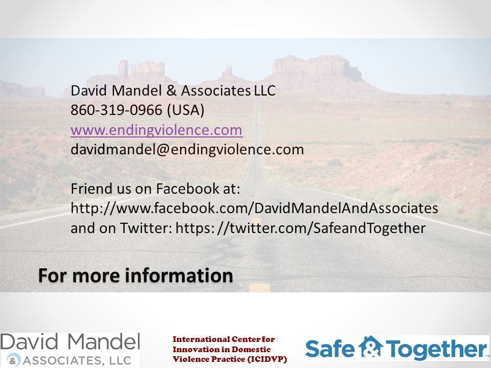 For more information David Mandel & Associates LLC 860-319-0966 (USA)
