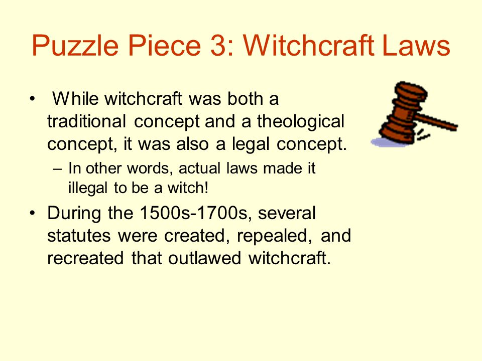 Puzzle Piece 3: Witchcraft Laws