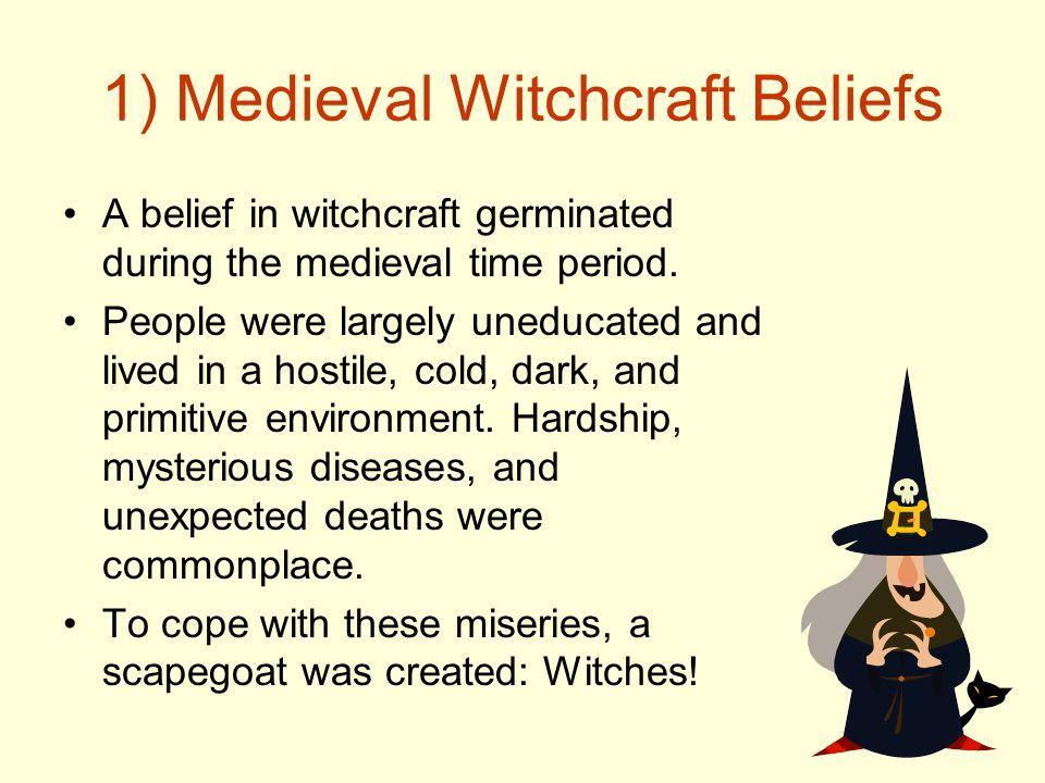 1) Medieval Witchcraft Beliefs