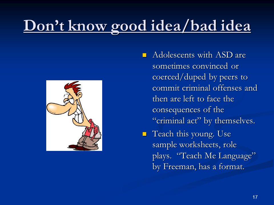 Don't know good idea/bad idea
