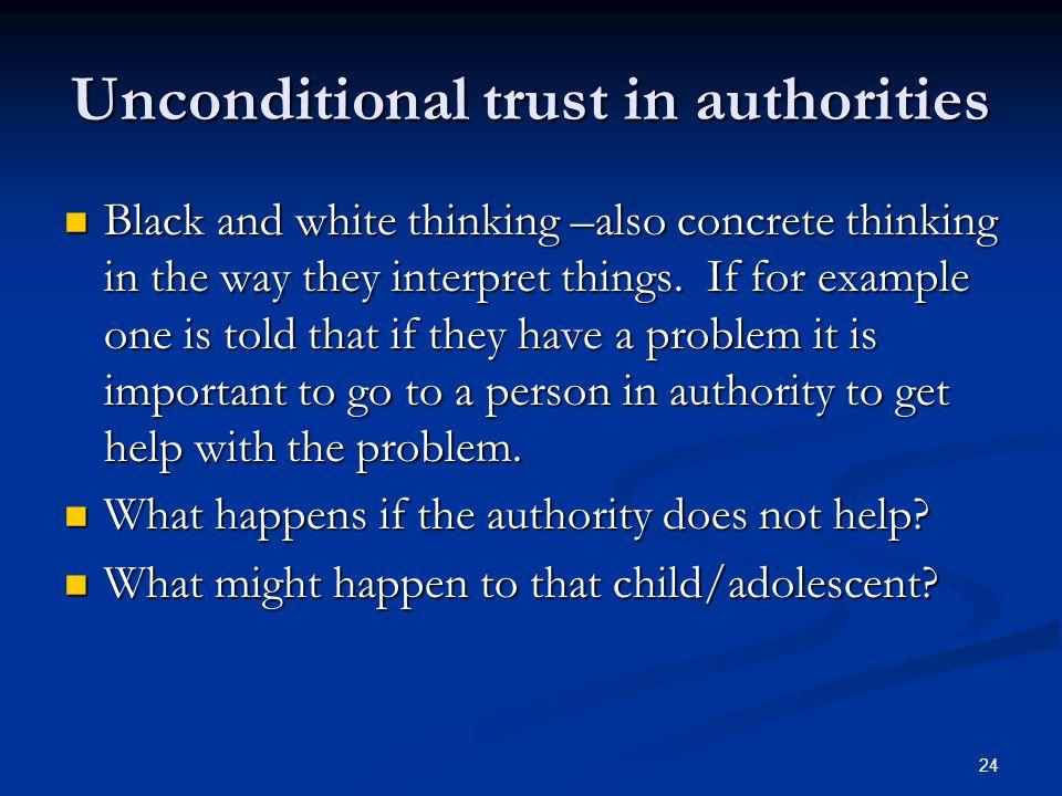 Unconditional trust in authorities