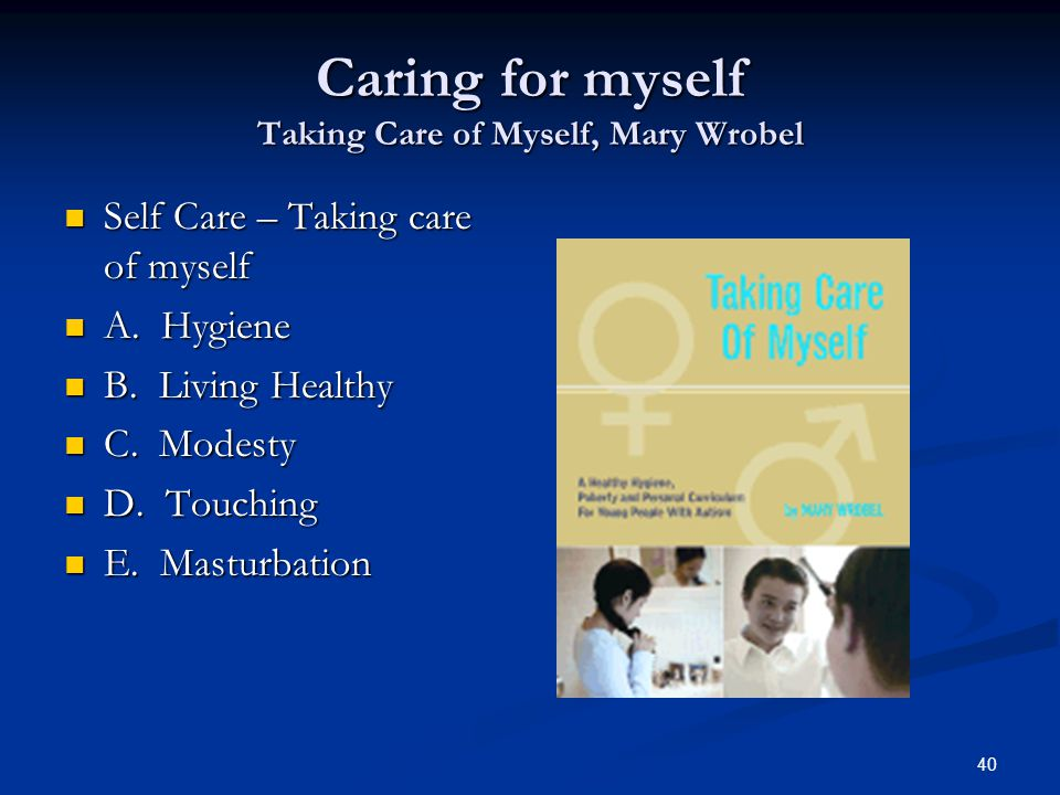 Caring for myself Taking Care of Myself, Mary Wrobel