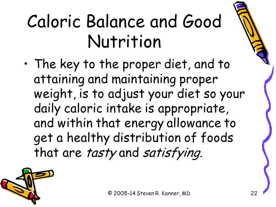 Caloric Balance and Good Nutrition