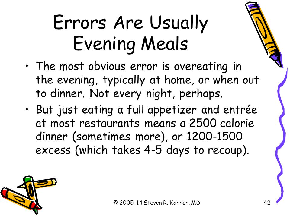 Errors Are Usually Evening Meals