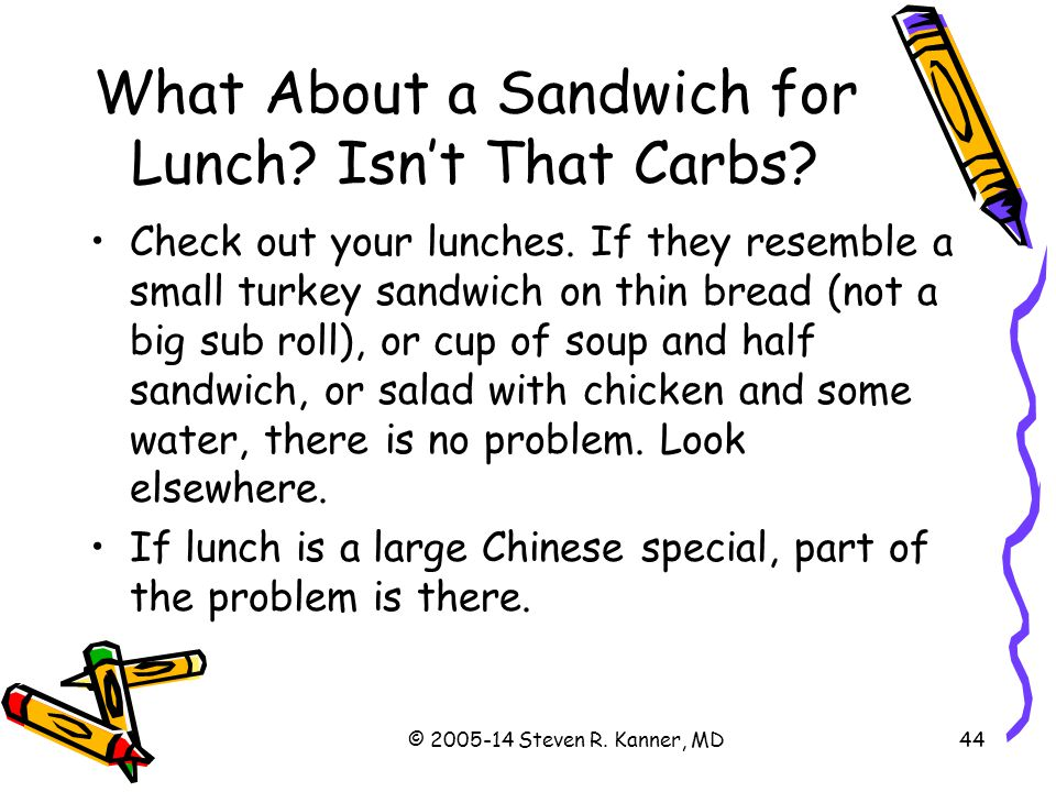 What About a Sandwich for Lunch Isn't That Carbs