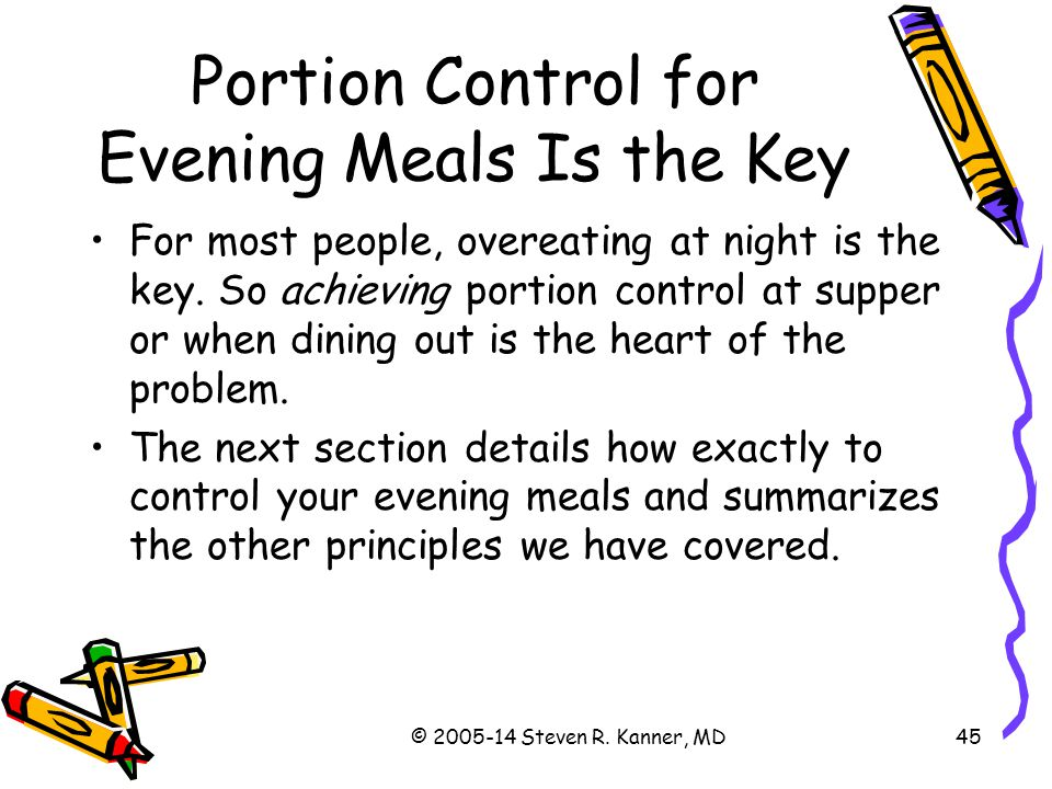 Portion Control for Evening Meals Is the Key