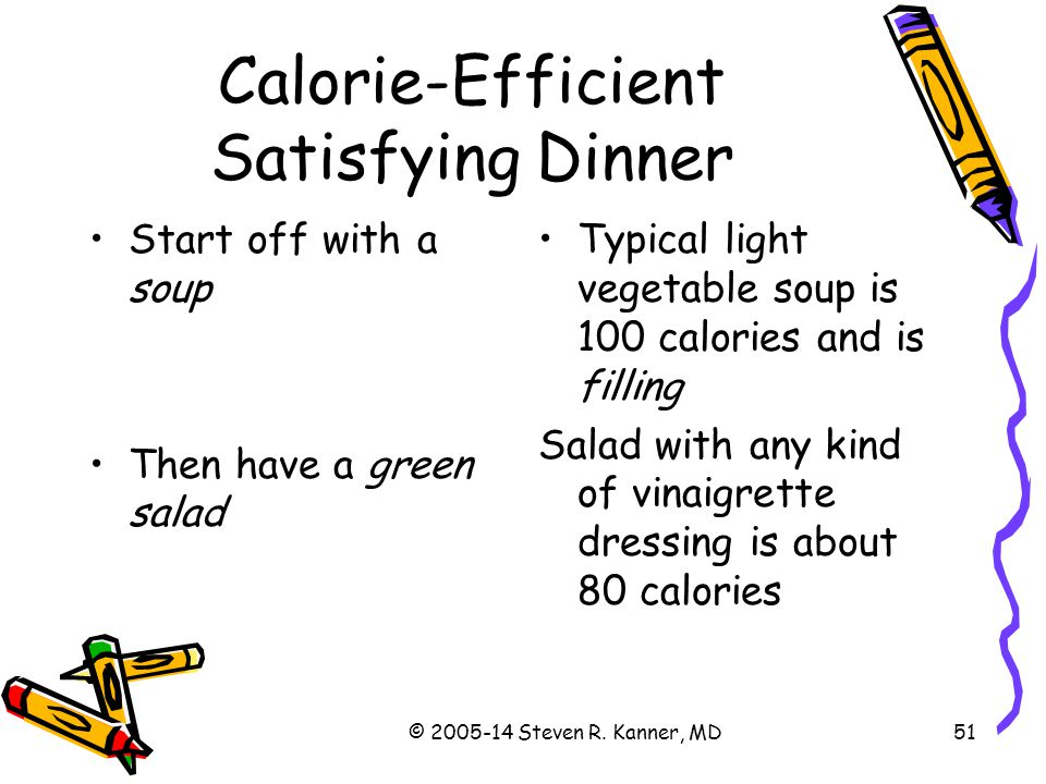 Calorie-Efficient Satisfying Dinner