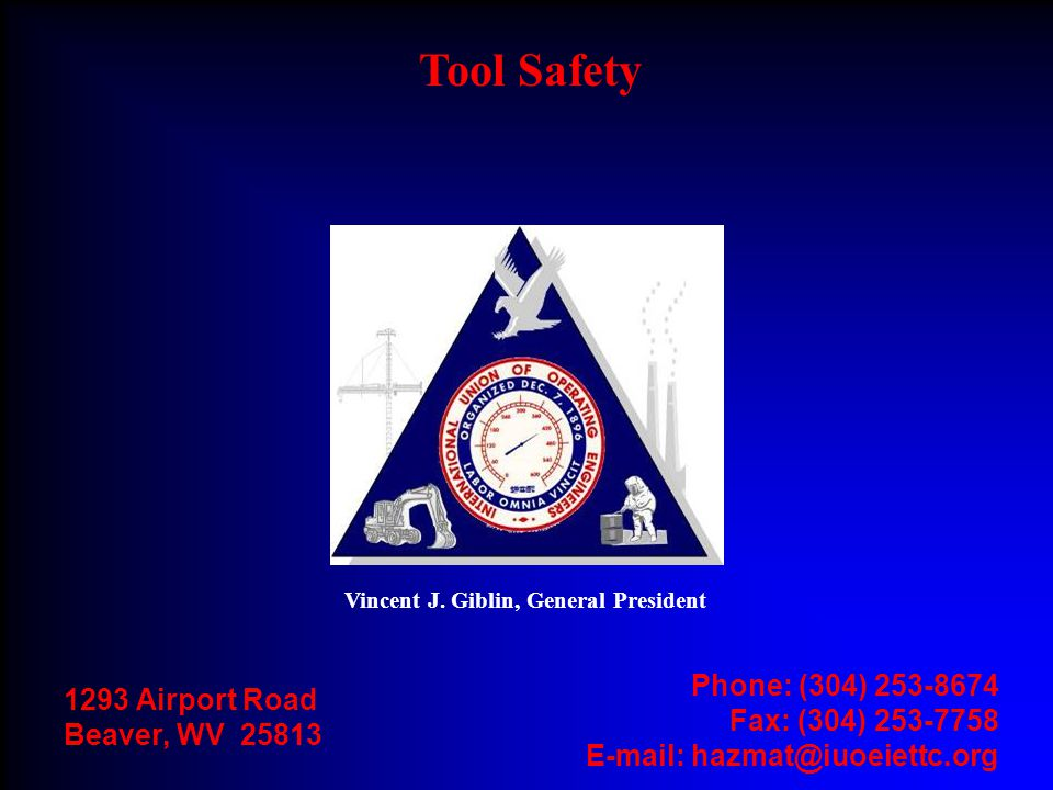 Tool Safety Phone: (304) 253-8674 1293 Airport Road