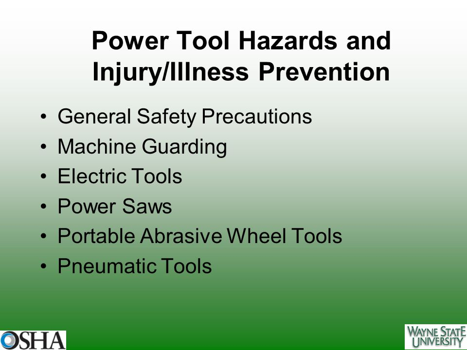 Power Tool Hazards and Injury/Illness Prevention