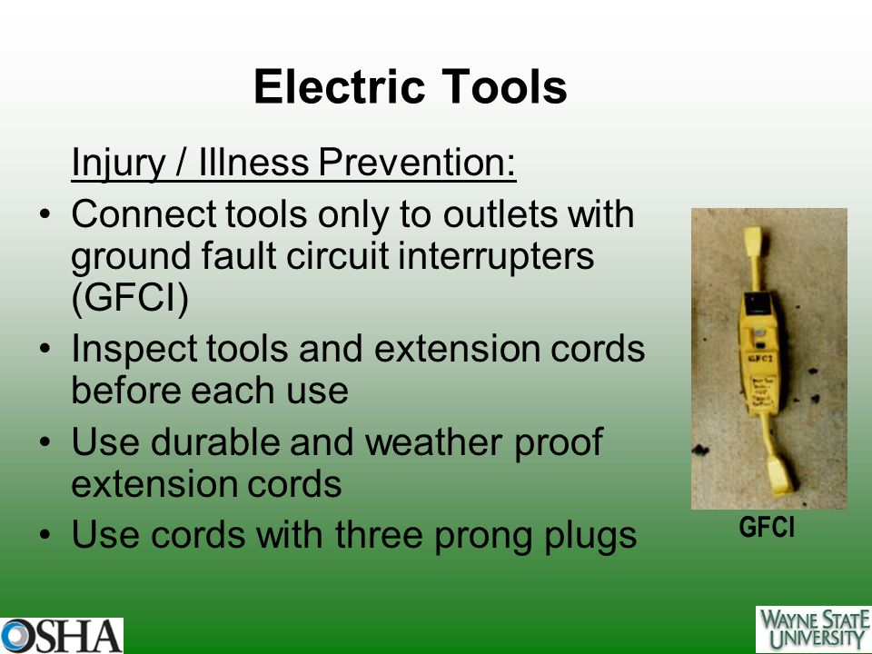 Electric Tools Injury / Illness Prevention: