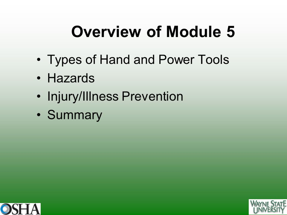 Overview of Module 5 Types of Hand and Power Tools Hazards