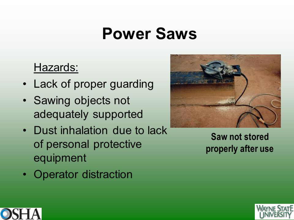 Power Saws Hazards: Lack of proper guarding