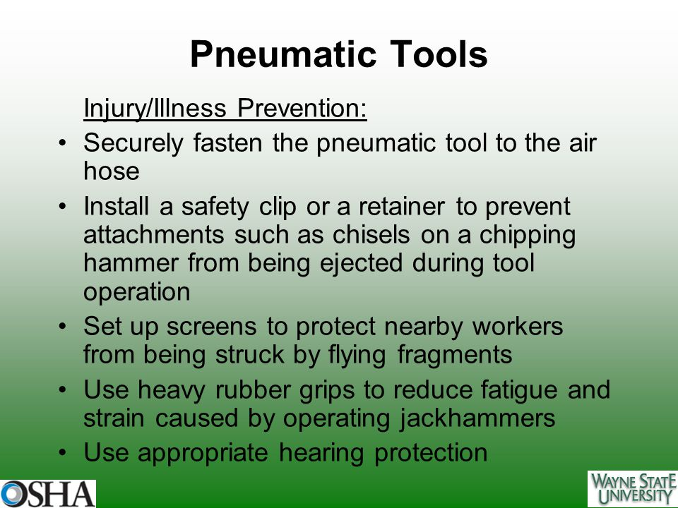 Pneumatic Tools Injury/Illness Prevention: