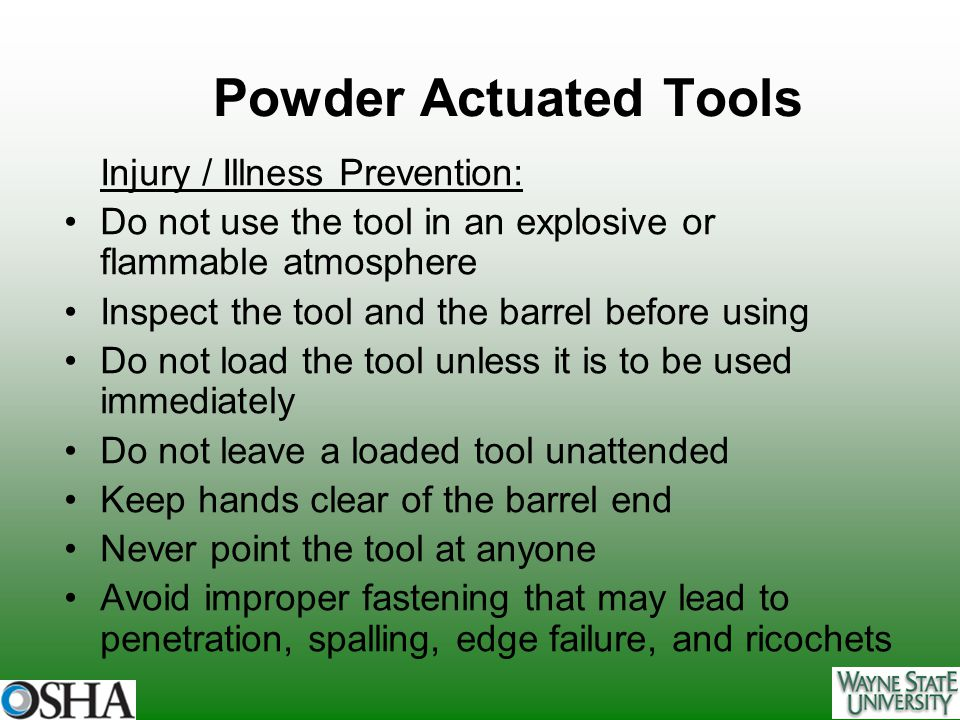 Powder Actuated Tools Injury / Illness Prevention: