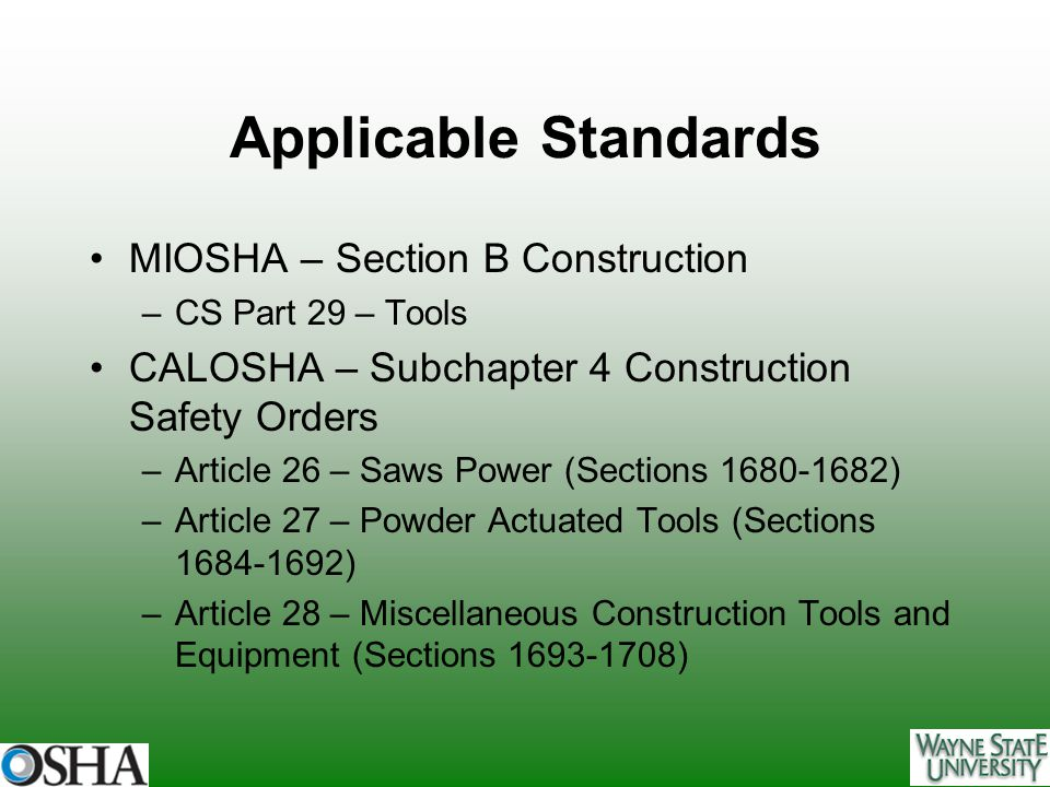 Applicable Standards MIOSHA – Section B Construction