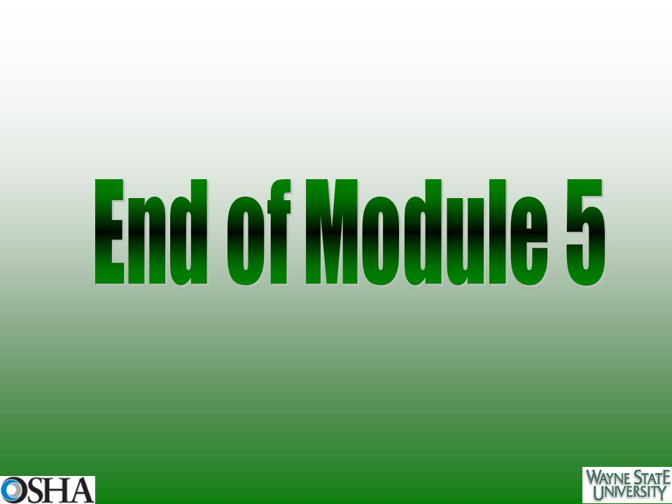 End of Module 5