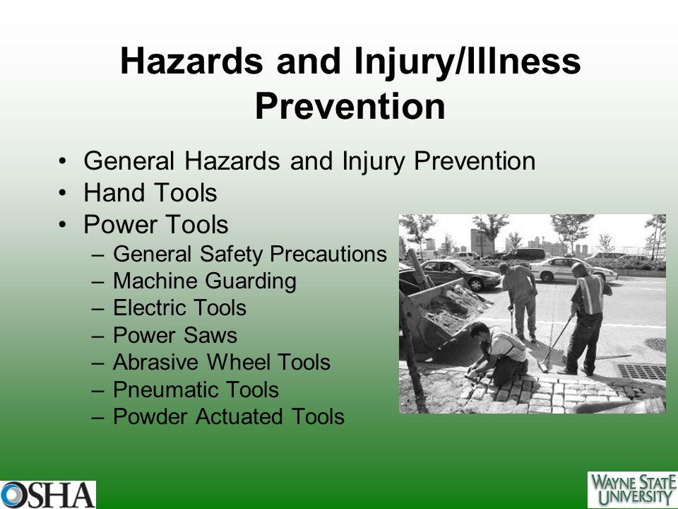Hazards and Injury/Illness Prevention