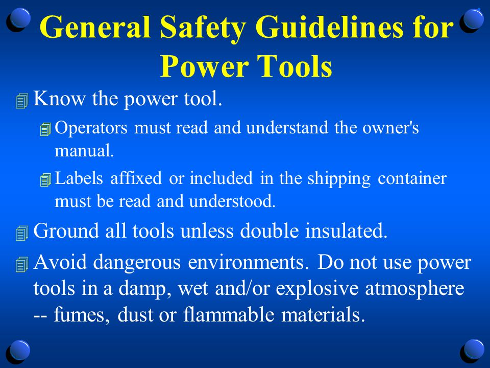 General Safety Guidelines for Power Tools