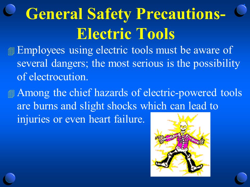 General Safety Precautions-Electric Tools