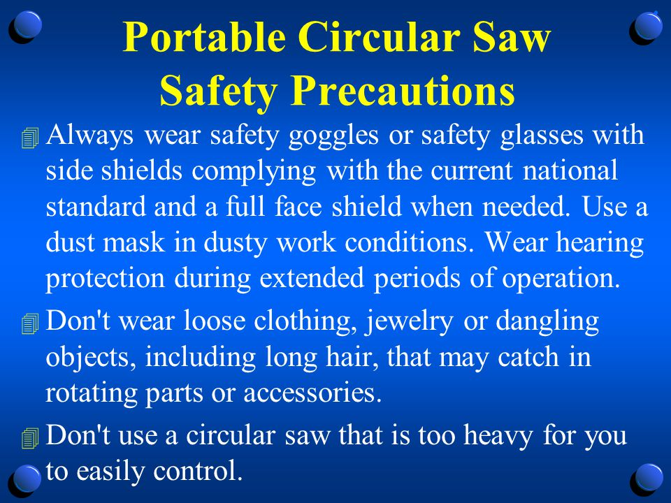 Portable Circular Saw Safety Precautions