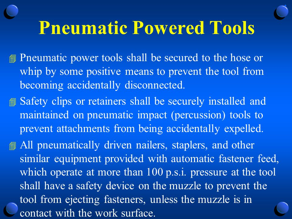 Pneumatic Powered Tools