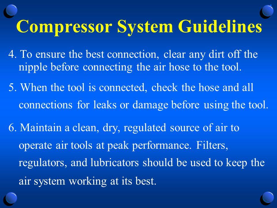 Compressor System Guidelines