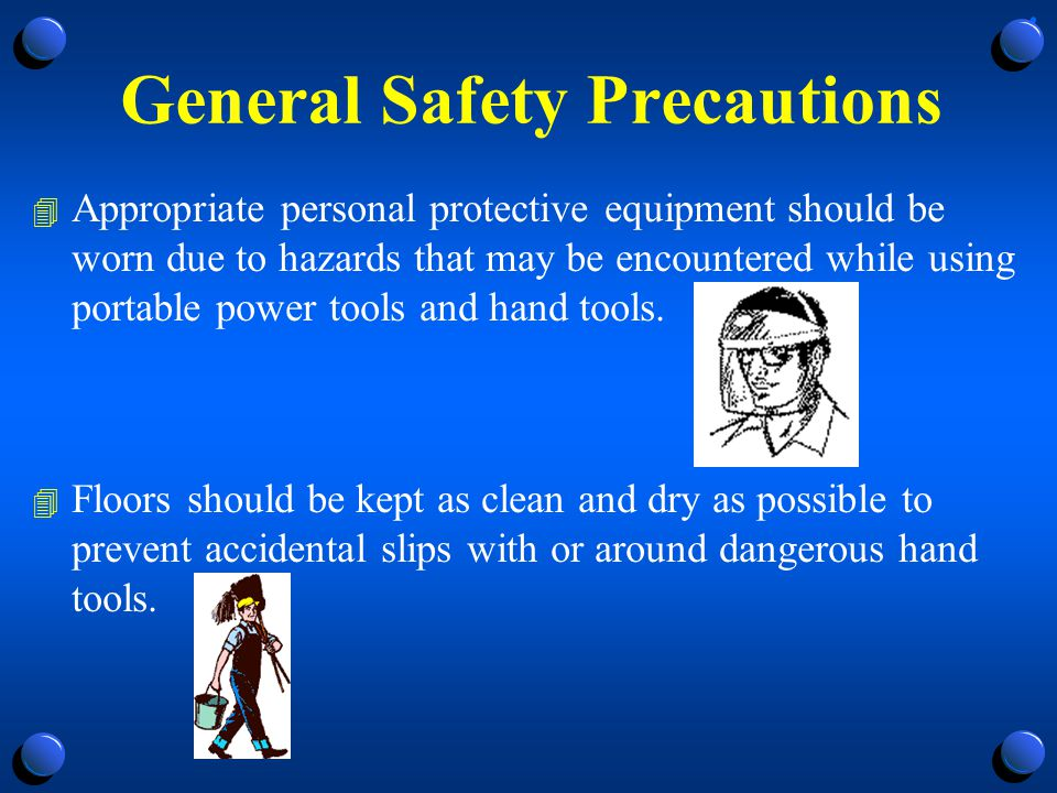 General Safety Precautions