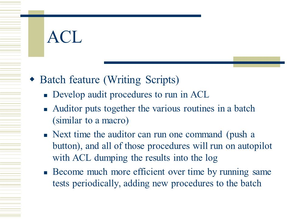 ACL Batch feature (Writing Scripts)