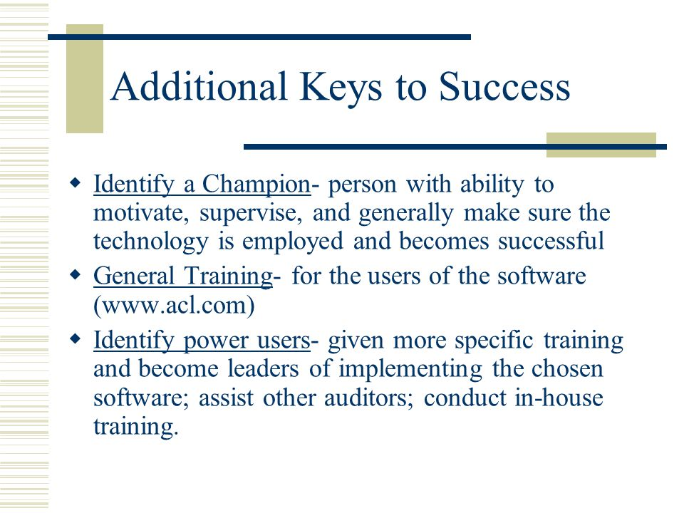 Additional Keys to Success