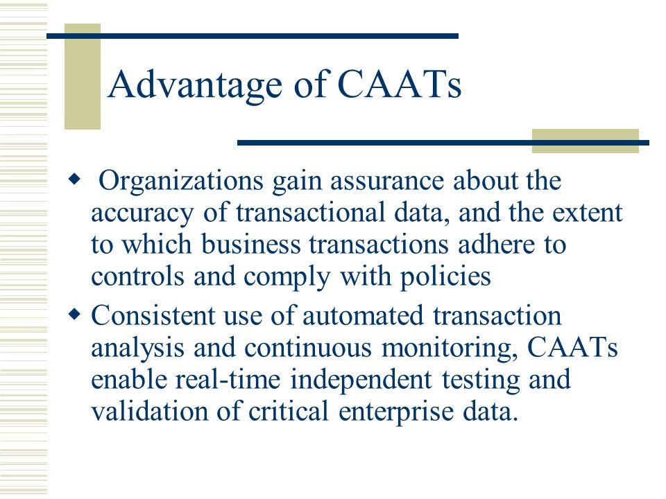Advantage of CAATs