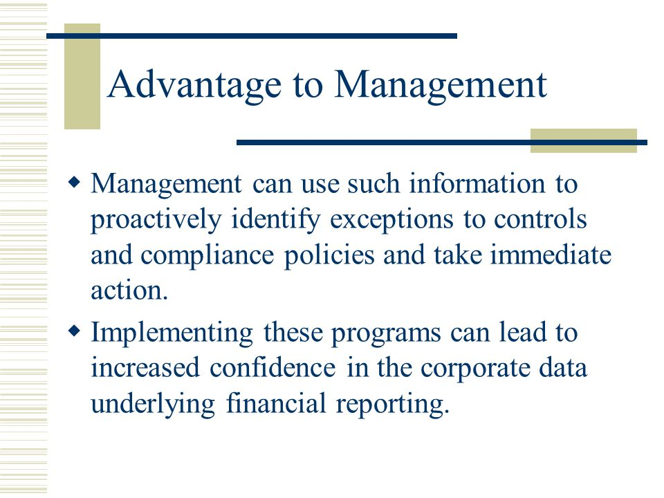 Advantage to Management