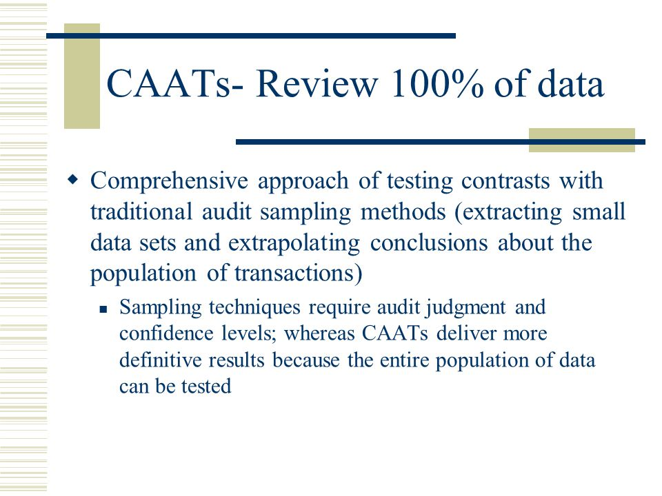 CAATs- Review 100% of data