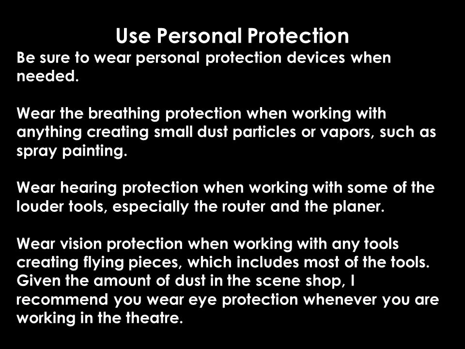 Use Personal Protection